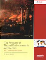 The Recovery of Natural Environments in Architecture (Building Research and Information)