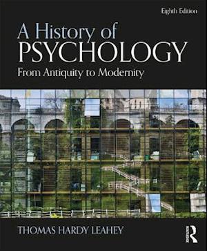 Bog, hardback A History of Psychology af Thomas Hardy Leahey