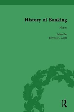 The History of Banking I, 1650-1850 Vol I