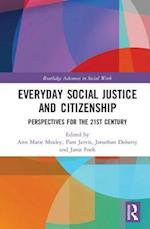 Everyday Social Justice and Citizenship (Routledge Advances in Social Work)