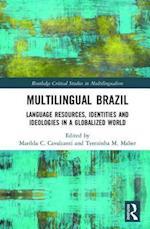 Multilingual Brazil (Routledge Critical Studies in Multilingualism)