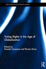 Voting Rights in the Age of Globalization (Democratization Special Issues)