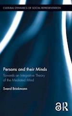 Persons and their Minds (Cultural Dynamics of Social Representation)
