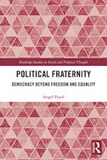 Political Fraternity, Global Justice and Democracy (Routledge Studies in Social And Political Thought)