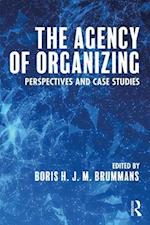 The Agency of Organizing