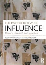 The Psychology of Influence af Joop van der Pligt