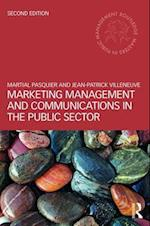 Marketing Management and Communications in the Public Sector (ROUTLEDGE MASTERS IN PUBLIC MANAGEMENT)