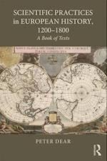 Scientific Practices in European History, 1200-1800