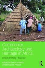 Community Archaeology and Heritage in Africa af Innocent Pikirayi