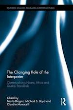 The Changing Role of the Interpreter (Routledge Advances in Translation and Interpreting Studies)