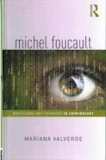 Michel Foucault (Routledge Key Thinkers in Criminology)