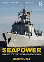 Seapower (CASS SERIES--NAVAL POLICY AND HISTORY)
