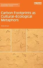 Carbon Footprints as Cultural-Ecological Metaphors (Routledge Environmental Humanities)