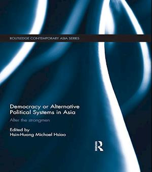 Democracy or Alternative Political Systems in Asia