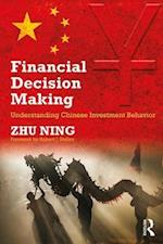 Financial Decision Making (Routledge Studies in the Modern World Economy)