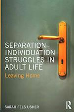 Separation-Individuation Struggles in Adult Life