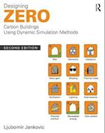 Designing Zero Carbon Buildings Using Dynamic Simulation Methods