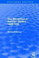 The Revolution in German Theatre 1900-1933