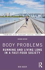 Body Problems (Framing 21st Century Social Issues)