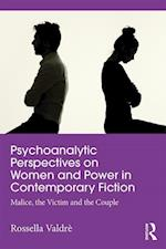 Psychoanalytic Perspectives on Women and Power in Contemporary Fiction