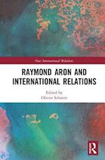 Raymond Aron and International Relations (The New International Relations)