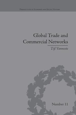 Global Trade and Commercial Networks : Eighteenth-Century Diamond Merchants