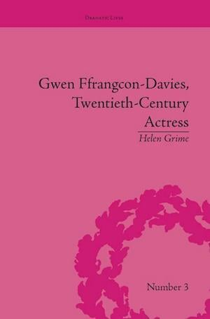 Gwen Ffrangcon-Davies, Twentieth-Century Actress