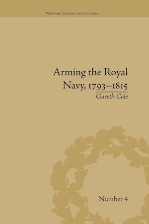 Arming the Royal Navy, 1793-1815 : The Office of Ordnance and the State