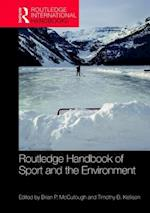 Routledge Handbook of Sport and the Environment (Routledge International Handbooks)