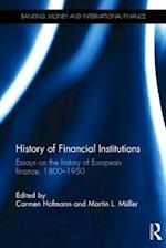 History of Financial Institutions (Banking Money and International Finance)