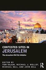 Contested Sites in Jerusalem (UCLA Center for Middle East Development (CMED) Series)