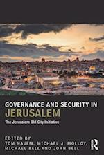 Governance and Security in Jerusalem (UCLA Center for Middle East Development (CMED) Series)