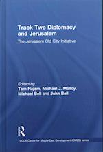 Track Two Diplomacy and Jerusalem (UCLA Center for Middle East Development)
