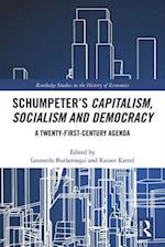 Schumpeter's Capitalism, Socialism and Democracy (Routledge Studies in the History of Economics)