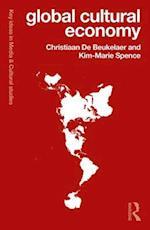 Global Cultural Economy (Key Ideas in Media Cultural Studies)