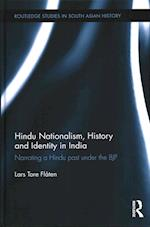 Hindu Nationalism, History and Identity in India af Lars Tore Flaten