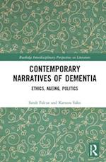 Contemporary Narratives of Dementia (Routledge Interdisciplinary Perspectives on Literature)