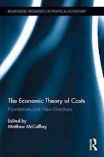 The Economic Theory of Costs (Routledge Frontiers of Political Economy)