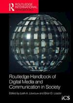 Routledge Handbook of Digital Media and Communication in Society (Routledge International Handbooks)