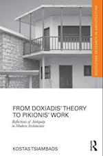From Doxiadis' Theory to Pikionis' Work (Routledge Research in Architecture)
