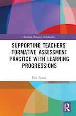 Supporting Teachers' Formative Assessment Practice with Learning Progressions (Routledge Research in Education, nr. 13)