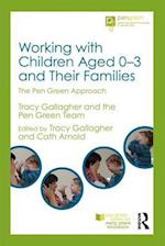 Working with Children Aged 0-3 and Their Families (Pen Green Books for Early Years Educators)
