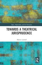 Towards a Theatrical Jurisprudence