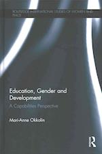 Education, Gender and Development (Routledge International Studies of Women and Place)