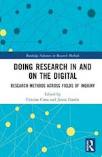 Doing Research In and On the Digital (Routledge Advances in Research Methods)