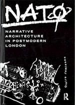 NATO: Narrative Architecture in Postmodern London