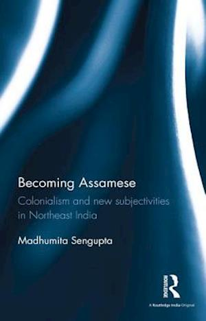 Becoming Assamese