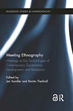 Meeting Ethnography (Routledge Studies in Anthropology)