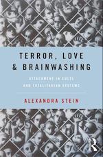 Terror, Love and Brainwashing af Alexandra Stein