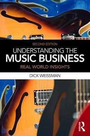 Bog, paperback Understanding the Music Business af Dick Weissman